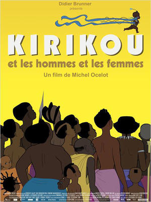 """Poster art for """"Kirikou And The Men And The Women."""""""