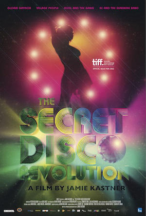 "Poster art for ""The Secret Disco Revolution."""