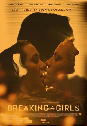 """Poster art for """"Breaking The Girls."""""""