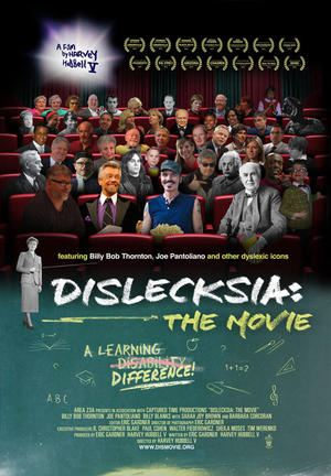 "Poster art for ""Dislecksia: The Movie."""