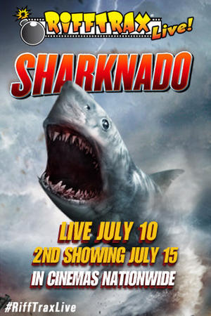 "Poster art for ""RiffTrax Live: Sharknado."""