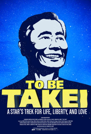 "Poster art for ""To Be Takei."""