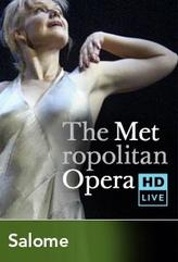 The Metropolitan Opera: Salome showtimes and tickets
