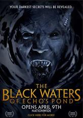 The Black Waters of Echo's Pond showtimes and tickets