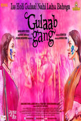 Gulaab Gang showtimes and tickets