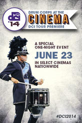 DCI 2014: Tour Premiere showtimes and tickets