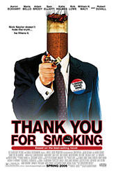 Thank You for Smoking showtimes and tickets