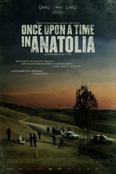 Once Upon A Time in Anatolia showtimes and tickets