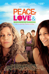 Peace, Love & Misunderstanding showtimes and tickets