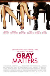 Gray Matters showtimes and tickets