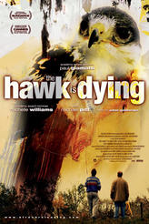 The Hawk is Dying showtimes and tickets