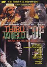 Third World Cop showtimes and tickets
