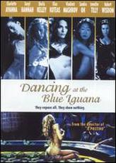 Dancing At the Blue Iguana showtimes and tickets