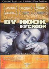 By Hook or by Crook showtimes and tickets