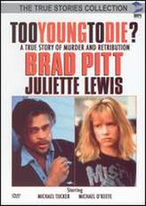 Too Young to Die showtimes and tickets