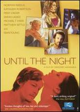 Until the Night showtimes and tickets