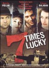 Seven Times Lucky showtimes and tickets