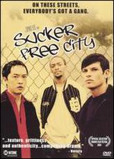 Sucker Free City showtimes and tickets