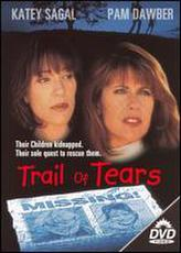 Trail of Tears showtimes and tickets
