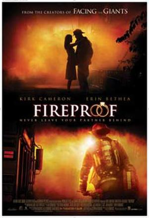 """Poster art for """"Fireproof."""""""