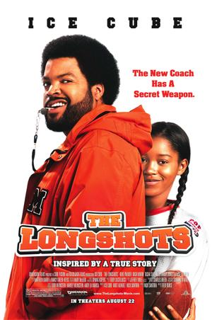 "Poster art for ""The Longshots."""