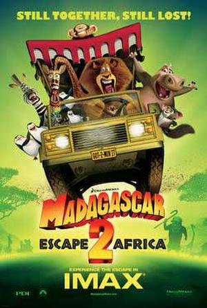 "Poster art for ""Madagascar: Escape 2 Africa: The IMAX Experience."""