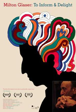 """Poster art for """"Milton Glaser: To Inform and Delight."""""""