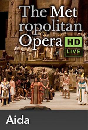 "Poster art for ""The Metropolitan Opera: Aida Encore II."""