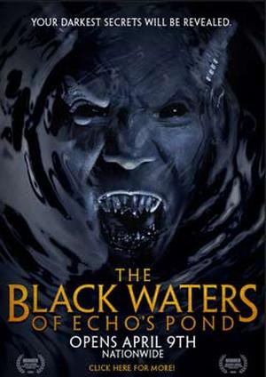 """Poster art for """"The Black Waters of Echo's Pond."""""""