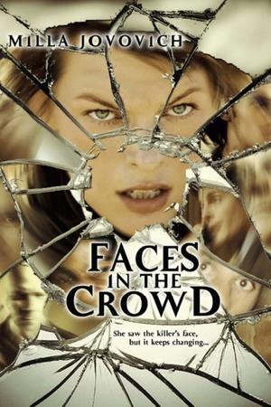 """Poster art for """"Faces in the Crowd"""""""