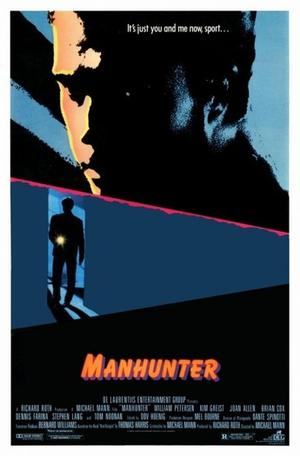 "Poster art for ""Manhunter."""