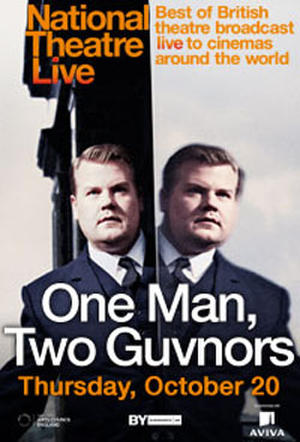 "Poster art for ""National Theatre Live: One Man, Two Guvnors."""
