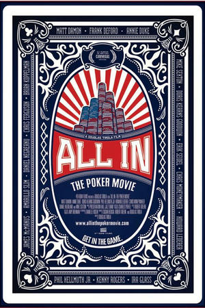 "Poster art for ""All In: The Poker Movie."""