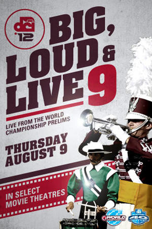 "Poster art for ""DCI 2012: Big, Loud & Live 9."""