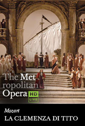 "Poster art for ""The Metropolitan Opera: La Clemenza di Tito."""