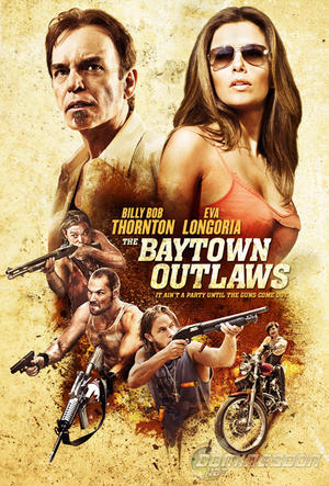 "Poster art for ""The Baytown Outlaws."""
