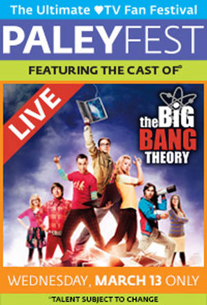 """Poster art for """"PaleyFest featuring The Big Bang Theory."""""""