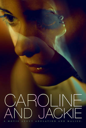 "Poster art for ""Caroline and Jackie."""