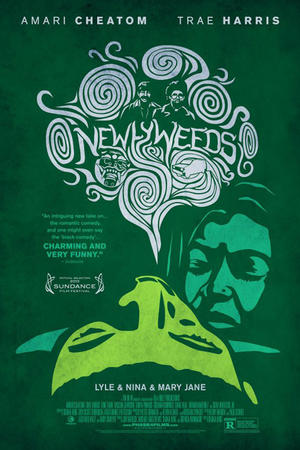 "Poster art for ""Newlyweeds."""