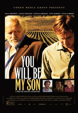 "Poster art for ""You Will Be My Son."""