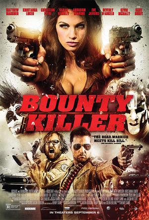 """Poster art for """"Bounty Killer."""""""