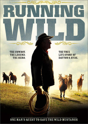 "Poster art for ""Running Wild: The Life of Dayton O. Hyde"""