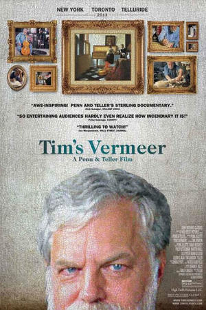 "Poster art for ""Tim's Vermeer."""