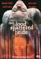 The Blood Spattered Bride showtimes and tickets