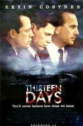 Thirteen Days showtimes and tickets
