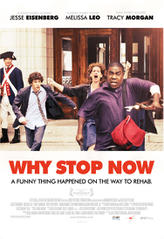 Why Stop Now showtimes and tickets