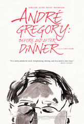 Andre Gregory: Before and After Dinner showtimes and tickets