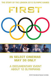 FIRST: The Story of the London 2012 Olympic Games showtimes and tickets