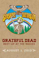 Grateful Dead Meet Up Sunshine Daydream showtimes and tickets