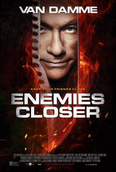 Enemies Closer showtimes and tickets